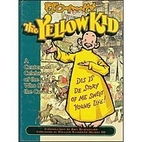 R.F. Outcault's the Yellow Kid: A Centennial…