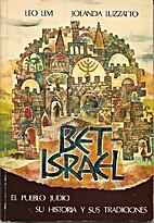 Bet Israel. El pueblo judío, su historia y…