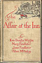 The Affair at the Inn by Kate Douglas Smith…