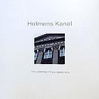 Holmens Kanal : - fra vandvej til…