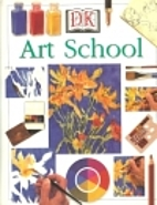 The DK Art School by Ray Smith