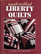 Quick-Method Liberty Quilts by Leisure Arts