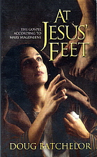At Jesus' Feet: The Gospel According to…