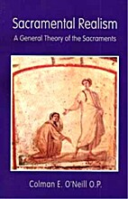 Sacramental Realism: A General Theory of the…