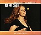 Live from Austin Tx by Neko Case