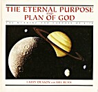 THE ETERNAL PURPOSE AND PLAN OF GOD ,The…