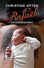 Rafaël by Christine Otten