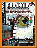 Paranoia XP: The Traitor's Manual by Gareth…