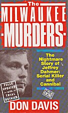 The Jeffrey Dahmer Story: An American…