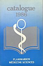 Catalogue Flammarion 1986: Médecine -…