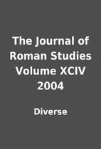 The Journal of Roman Studies Volume XCIV…