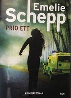 Prio ett by Emelie Schepp