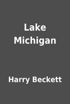 Lake Michigan by Harry Beckett