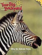 Your Big Backyard - July 2006 by Larry J.…