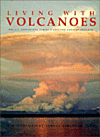 Living with Volcanoes (The U.S. Geological…