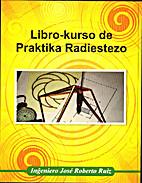 Libro-kurso de Praktika Radiestezo by José…