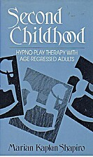 Second Childhood: Hypno-Play Therapy With…