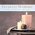 Intimate Worship [CD] by Renewal Music