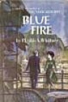 Blue Fire by Phyllis A. Whitney
