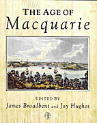 The Age of Macquarie by James Broadbent
