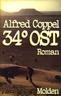 Vierunddreißig Grad Ost - Alfred Coppel