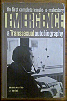 Emergence: A transsexual autobiography by…