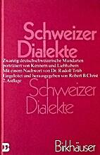 Schweizer Dialekte : zwanzig…