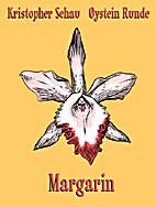 Margarin by Øystein Runde