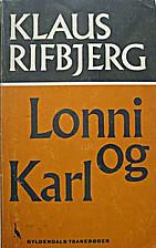 Lonni og Karl by Klaus Rifbjerg