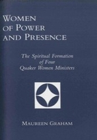 Women of power and presence : the spiritual…