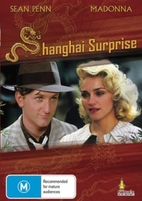 Shanghai Surprise [1986 film] by Jim Goddard