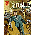 Thomas Edison And the Lighbulb - Inventions…