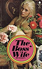 The Boss' Wife by Ben Doughty