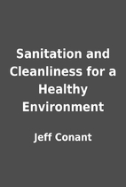Sanitation and Cleanliness for a Healthy…