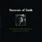 Moments of Truth: The Truth and…