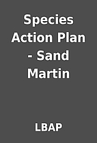 Species Action Plan - Sand Martin by LBAP