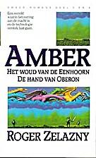 Amber. Amber-romans dl. 3 en 4 by Roger…