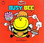 The Giggles, Busy Bee by Tony Hutchings