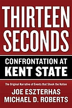 Thirteen Seconds: Confrontation at Kent…