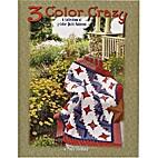 Three Color Crazy - by Paula Stoddard