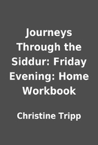 Journeys Through the Siddur: Friday Evening:…