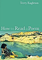 How to Read a Poem by Terry Eagleton