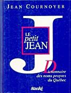 Le petit Jean : dictionnaire des noms…