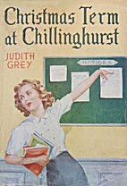 Christmas Term at Chillinghurst by Judith…