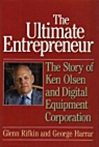 The Ultimate Entrepreneur: The Story of Ken…