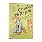 Charley Brave by Edna Walker Chandler