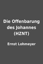 Die Offenbarung des Johannes (HZNT) by Ernst…