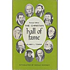 The Christian Hall of Fame by Elmer L. Towns