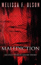 Malediction: An Old World Story by Melissa…