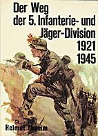 Der Weg der 5. Infanterie - und Jäger…